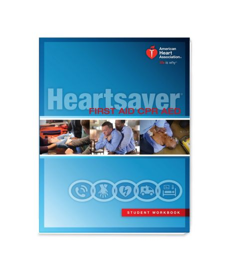 Heartsaver CPR AED First Aid ®